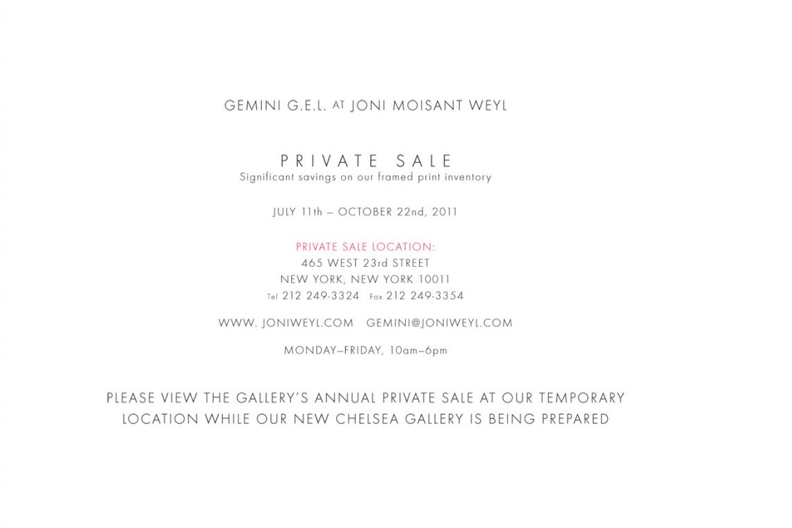 Private Sale: July 11 - October 1, 2011